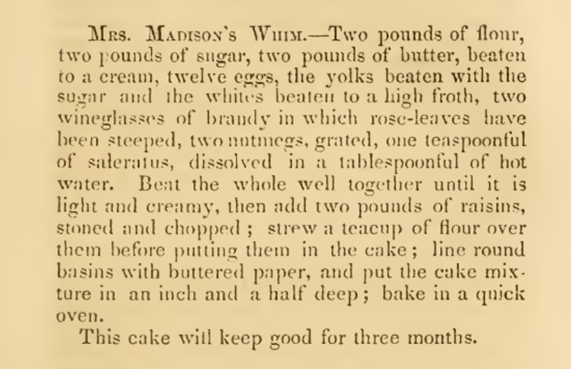 Mrs Madison Whim Cake Recipe 1860s
