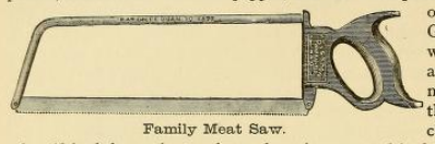 Family Meat Saw 1890s