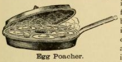 Egg Poacher 1890s