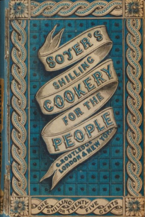 Soyer's Shilling Cookery for the People Cover