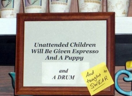Screenshot-2017-11-2 unattended children will be given a free espresso and a puppy - Google Search.png