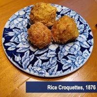 Rice Croquettes ~1876
