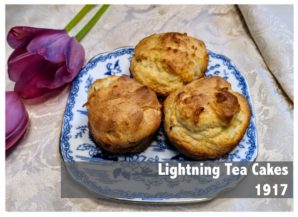 Lightning tea cakes