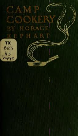 CampCookeryHoraceKephart1910