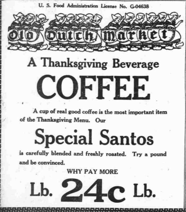 Thanksgiving_SpecialSantos_Cofee_OldDutchMarket_1918